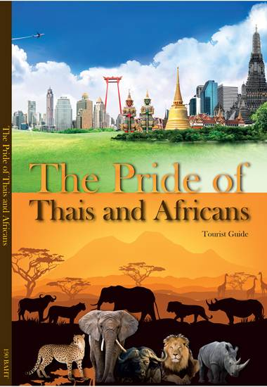 The Pride of Thais and Africans